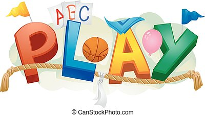 Play Kids Game - Typography Illustration Featuring the Word...