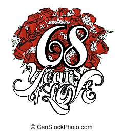 68 Years of Love with Hand Drawn Bouquet of Roses,...