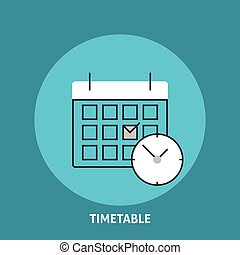 Timetable vector illustration Calendar and clock icons