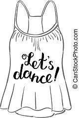 Let s dance. Brush hand lettering.