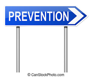 Prevention sign concept - Illustration depicting a sign with...