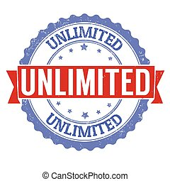 Unlimited sign or stamp - Unlimited grunge rubber stamp on...