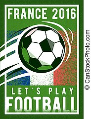 Football championship background 2016 with, sign ball, field...