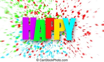 Colorful Happy birthday sign over confetti. - Colorful Happy...