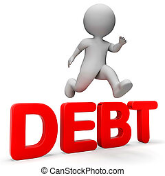 Debt Overcome Means Render Achievement And Breakthrough 3d...
