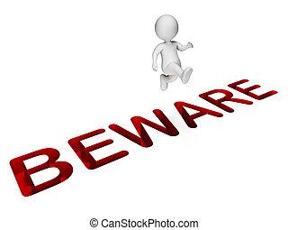 Danger Character Means Man Precaution And Caution 3d...