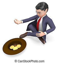 Coins Begging Indicates Business Person And Cash 3d...