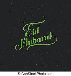 handwritten Eid Mubarak retro label - Eid Mubarak vector...