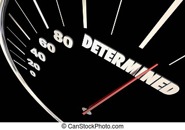 Determination Commitment Achieve Success Speedometer Words...