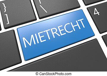 Mietrecht - german word for tenancy law - keyboard 3d render...