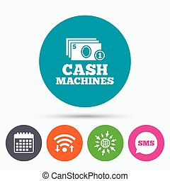 Cash and coin machines sign icon. Paper money. - Wifi, Sms...