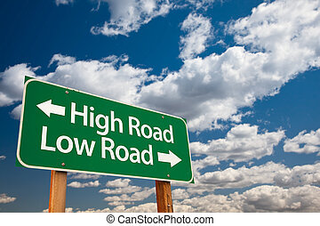 High Road, Low Road Green Road Sign with Copy Room Over The...