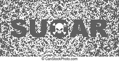 Sugar white death Skull and text on background of sugar...