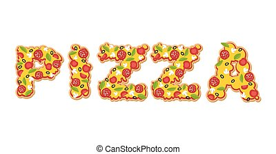 Pizza text. Letters of Appetizing slices of pizza. Lettring of fast food. Typography food. Ingredients for an Italian meal: tomatoes and sausage. Greens and mushrooms. Cheese and olives. Pizza word
