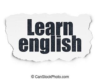 Education concept: Learn English on Torn Paper background