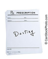 Prescription for Destiny - THis is an isolated image of...
