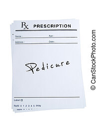 Prescription for Pedicure - THis is an isolated image of...