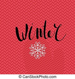 Winter lettering on knitted pattern - The lettering Winter...