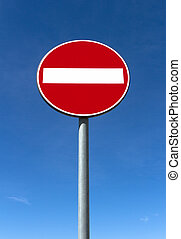 No through traffic - Road sign ban of access against the...
