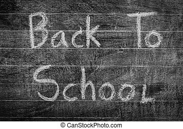 Freehand drawing Back to school on chalkboard ,Filtered...