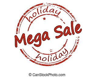 Holiday mega sale - Rubber stamp with text holiday mega sale...