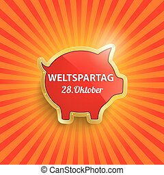 Golden Piggy Bank Retro Sun Weltspartag - German text...