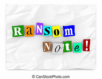 Ransom Note Message Threat Kidnapping Demand 3d Illustration
