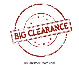Big clearance - Rubber stamp with text big clearance inside,...