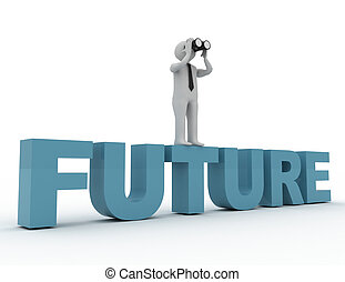 3d man with Binocular and word FUTURE