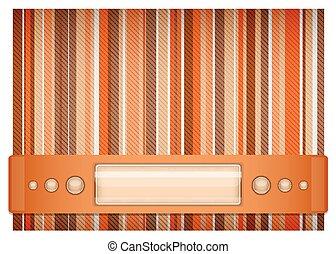 Orange - brown background.