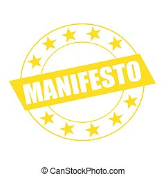 MANIFESTO white wording on yellow Rectangle and Circle...