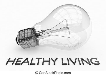 Healthy Living - lightbulb on white background with text...