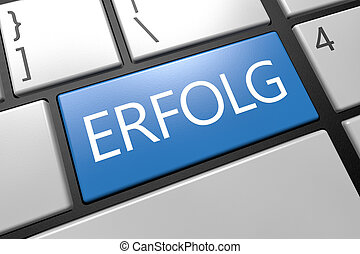 Erfolg - german word for success - keyboard 3d render...