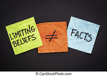 limiting beliefs are not facts concept - handwriting on...