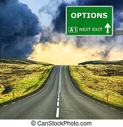 OPTIONS road sign against clear blue sky