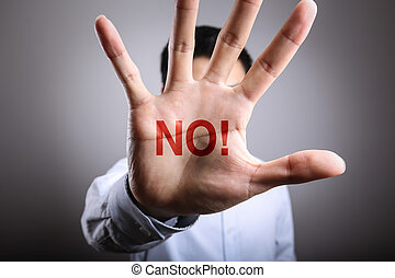 Just Say No - Man open the hand with the text No.