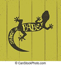 shake it babe - hand drawn silhouette of flexible gecko...