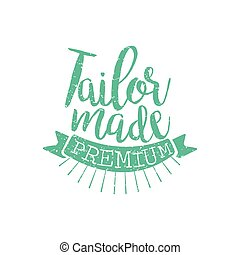 Tailor Made Vintage Emblem. Hand Drawn Vector Stamp.