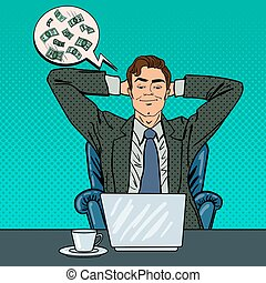 Happy Businessman with Laptop. Office Worker Dreaming About Big Money. Pop Art. Vector illustration