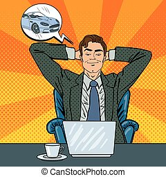 Happy Businessman with Laptop. Office Worker Dreaming About New Car. Pop Art. Vector illustration