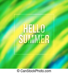 Hello summer blurred background with Brazil colors - Hello...