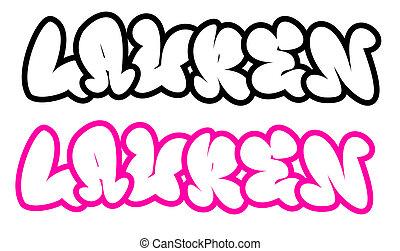 the name Lauren in graffiti style