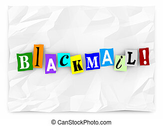Blackmail Extortion Threat Ransom Note Words 3d Illustration