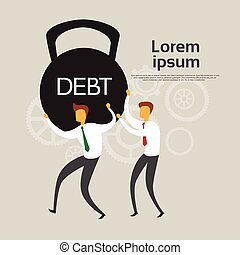 Business People Hold Weight Debt Financial Crisis Concept...