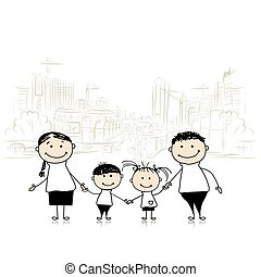 Happy family in the city Sketch for your design Vector...
