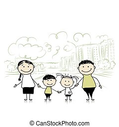 Happy family in the city. Sketch for your design. Vector...
