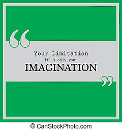 Motivational quote poster - Your limitation its only your...
