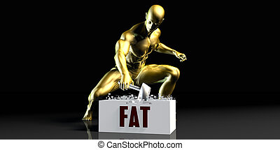 Fat - Eliminating Stopping or Reducing Fat as a Concept