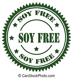 Soy Free-stamp - Stamp with text Soy Free,vector...