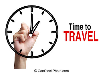 Time To Travel Concept - Hand is drawing a clock with text...